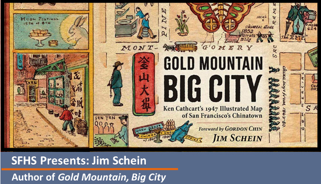 SFHS Presents Jim Schein - Author of Gold Mountain, Big City