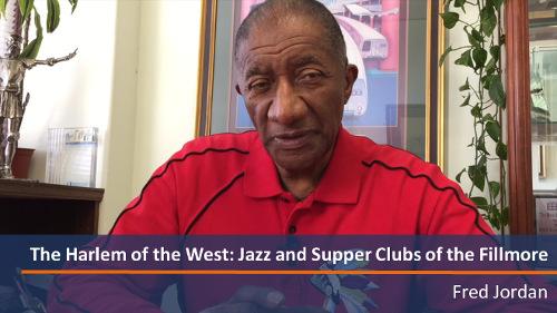 Harlem of the West - Fred Jordan
